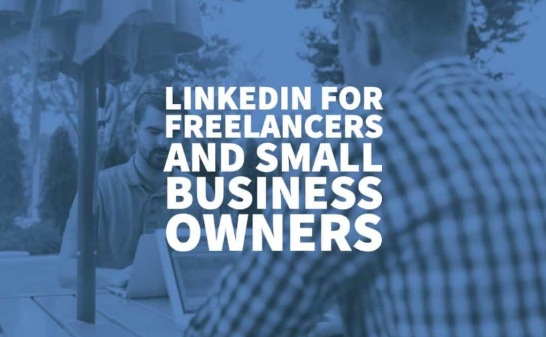 LinkedIn for Freelancers and Small Business Owners
