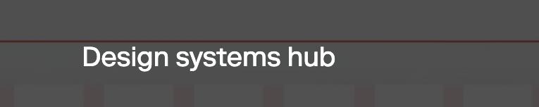 Design Systems Hub