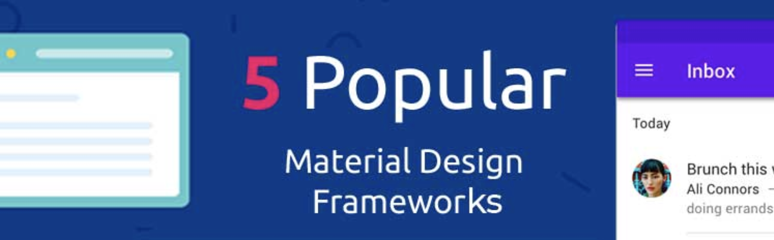 Top 5 Popular Free Material Design Frameworks for Developers