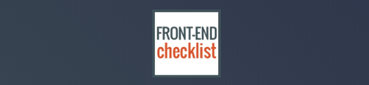 The Front-End Checklist