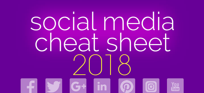 Social Media Cheat Sheet 2018