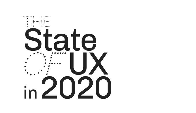 The State of UX in 2020